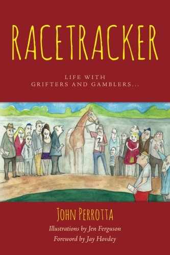 9781502767943: Racetracker: Life with grifters and gamblers.
