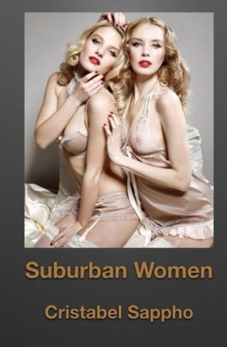 9781502768957: Suburban Women (Lesbian Seduction & Surrender)