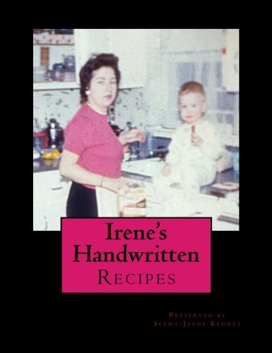 9781502770530: Irene's Handwritten Recipes