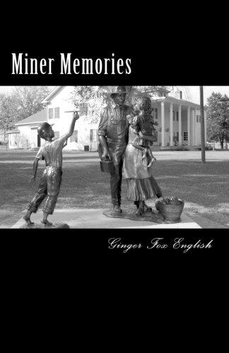 9781502771605: Miner Memories: My Inspiration - My Hometown - Bauxite