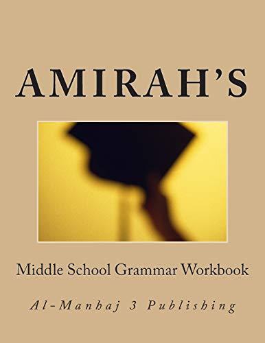 9781502773746: Amirah's Middle School Grammar Workbook: Al-Manhaj 3 Publishing