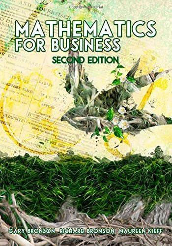 Mathematics For Business (Second Edition): Bronson, Gary, Bronson,