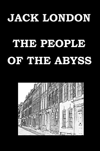9781502781840: THE PEOPLE OF THE ABYSS By JACK LONDON