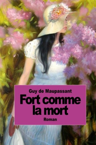9781502785497: Fort comme la mort (French Edition)