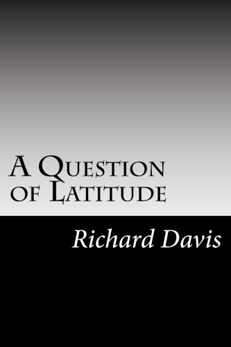 9781502787354: A Question of Latitude