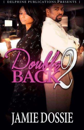Double Back 2: Dossie, Jamie