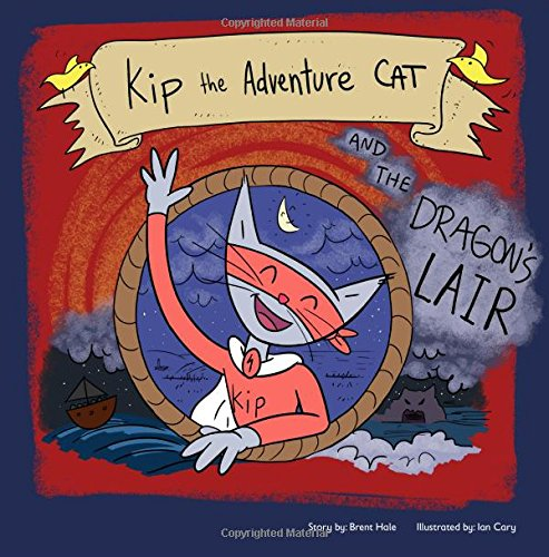9781502792006: Kip the Adventure Cat and the Dragon's Lair (Volume 1)