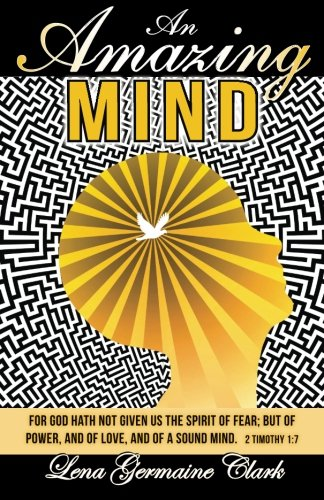 An Amazing Mind: Lena Germaine Clark