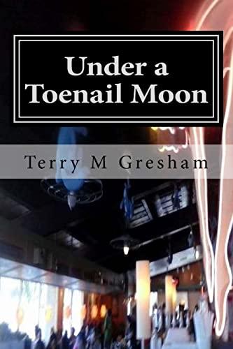 9781502794819: Under a Toenail Moon