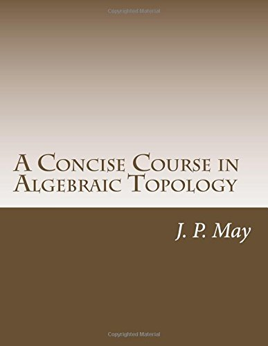 9781502795885: A Concise Course in Algebraic Topology