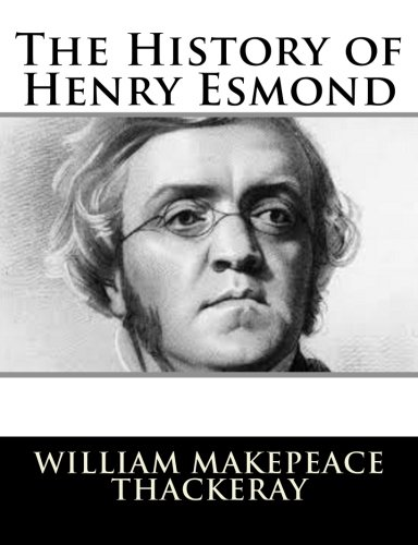 9781502796172: The History of Henry Esmond