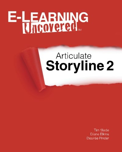 9781502799401: E-Learning Uncovered: Articulate Storyline 2