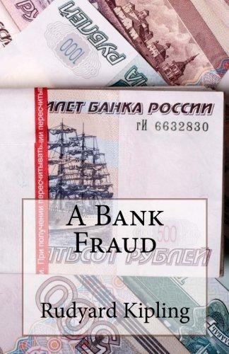 A Bank Fraud: Kipling, Rudyard