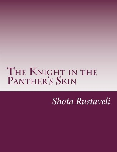 The Knight in the Panther's Skin (Georgian: Rustaveli, Shota
