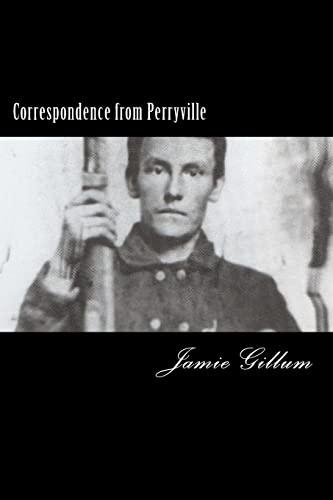 Correspondence from Perryville: Gillum, Jamie