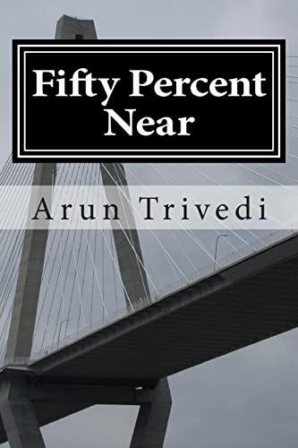 9781502806673: Fifty Percent Near