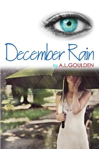 December Rain (August Fog) (Volume 2): A. L. Goulden