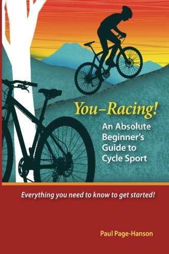 9781502807106: You - Racing! An Absolute Beginner's Guide to Cycle Sport