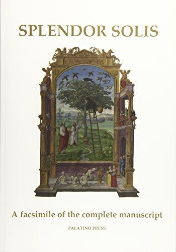 Splendor Solis: A Facsimile of the Complete: Palatino Press, Palatino