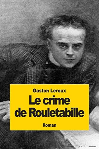 9781502812575: Le crime de Rouletabille (French Edition)