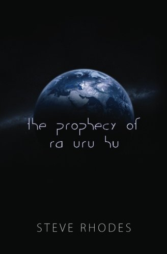 The Prophecy of Ra Uru Hu: Rhodes, Steve