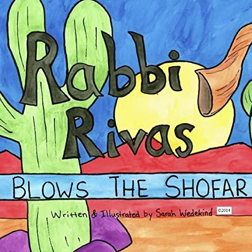 9781502815194: Rabbi Rivas Blows the Shofar