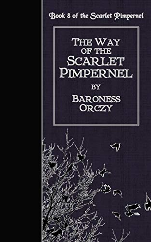 9781502816870: The Way of the Scarlet Pimpernel
