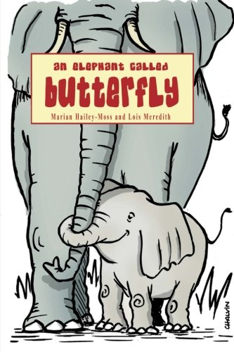 9781502817303: An Elephant Called Butterfly