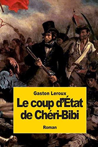 9781502821317: Le coup d'état de Chéri-Bibi