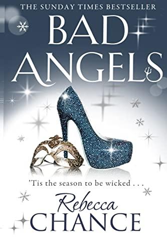 9781502822246: Bad Angels (Rebecca Chance)