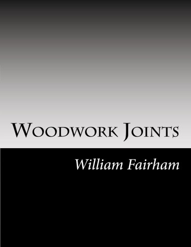 9781502823939: Woodwork Joints