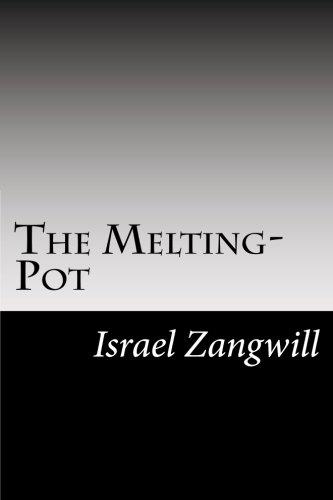 9781502824943: The Melting-Pot