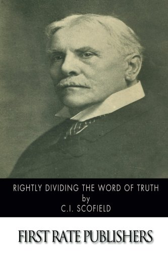 9781502825117: Rightly Dividing the Word of Truth
