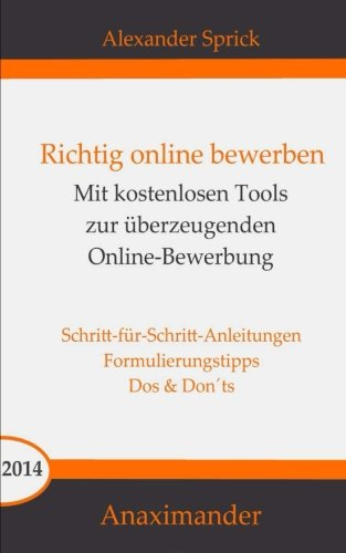 9781502825407: Richtig online bewerben: Mit kostenlosen Tools zur überzeugenden Online-Bewerbung