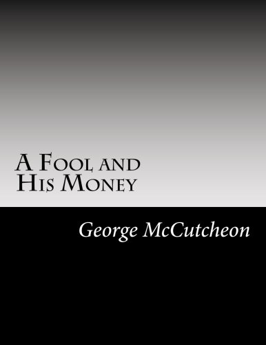 9781502825629: A Fool and His Money
