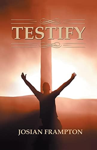 Testify: Frampton, Josian