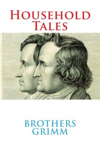Household Tales (Paperback): Wilhelm Grimm