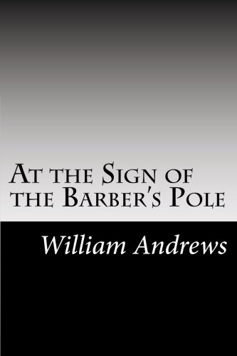 9781502828767: At the Sign of the Barber's Pole