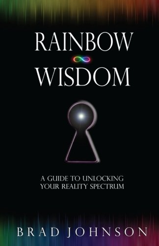 9781502829016: Rainbow Wisdom: A Guide to Unlocking Your Reality Spectrum