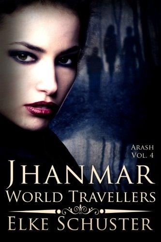 9781502834591: Arash Vol. 4: Jhanmar - World Travellers