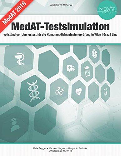 9781502840622: MedAT Testsimulation: Vollständiger Übungstest für die Humanmedizin Aufnahmeprüfung in Wien/Graz/Innsbruck (German Edition)