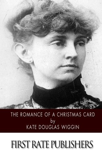 9781502841568: The Romance of a Christmas Card