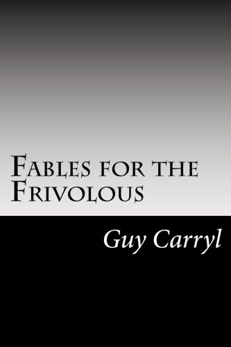 9781502842435: Fables for the Frivolous