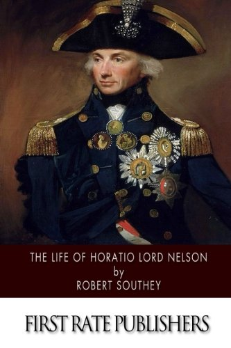 9781502842879: The Life of Horatio Lord Nelson