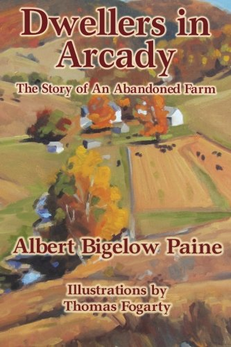 9781502843388: Dwellers in Arcady: The Story of an Abandoned Farm