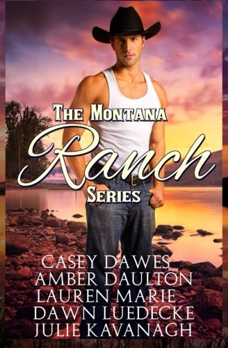 Montana Ranch Series: Julie Kavanagh