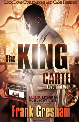 The King Cartel: Love and War