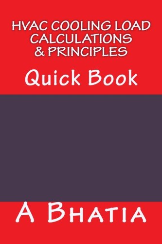 9781502851369: HVAC Cooling Load - Calculations & Principles: Quick Book