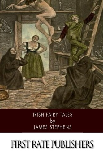 Irish Fairy Tales (Paperback): James Stephens