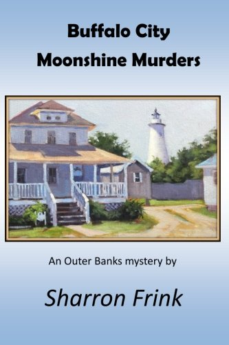 9781502854254: Buffalo City Moonshine Murders: An Outer Banks Mystery